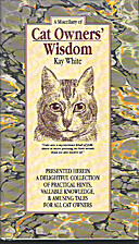 A Miscellany of Cat Owners' Wisdom by…