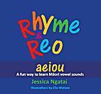Rhyme & Reo by Jessica Ngatai