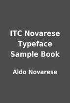 ITC Novarese Typeface Sample Book by Aldo…