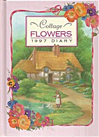 Cottage Flowers 1997 Diary by Shirley Barber