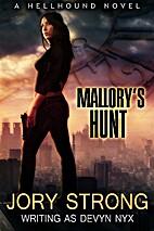 Mallory's Hunt: a Hellhound novel by Devyn…
