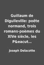 Guillaum de Digulleville: poête…