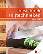 Basisboek snijtechnieken by Nelly de Zwaan