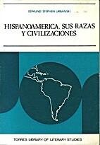 Hispanoamérica, sus razas y…