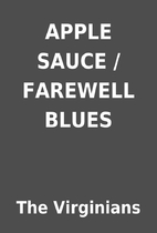 APPLE SAUCE / FAREWELL BLUES by The…