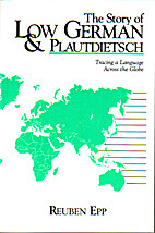 The Story of Low German and Plautdietsch by…