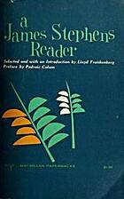A James Stephens Reader by James Stephens
