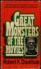 Great monsters of the movies by Robert K.…