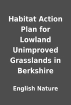 Habitat Action Plan for Lowland Unimproved…