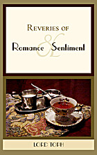 Reveries of Romance & Sentiment by Lord Toph