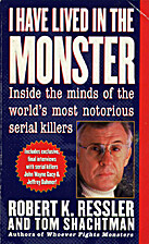 I Have Lived in the Monster: Inside the…