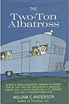 The two-ton albatross; or, Across a…