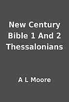 New Century Bible 1 And 2 Thessalonians by A…
