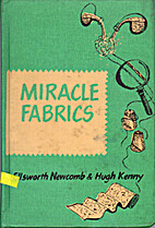 Miracle fabrics by Ellsworth Newcomb
