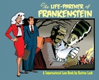 The Life-Partner of Frankenstein by Batton…