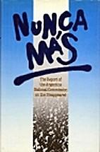 Nunca Mas: The Report of the Argentine…