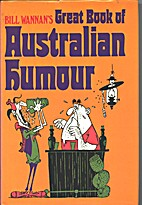 Bill Wannans Great book of Australian humour…