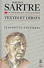 Sartre, un homme en situations by Jeannette…