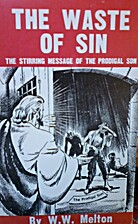 The Waste of Sin - the Stirring Message of…
