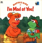 Muppet Kids in I'm Mad At You! (Golden…