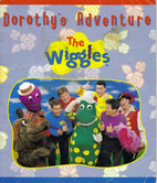 Dorothy's Adventure (The Wiggles) by Ian…