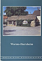 Worms-Ibersheim by Irene Spille