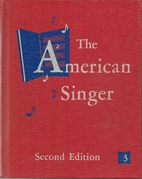 The American Singer Book 3 by John W.…