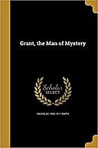 Grant, the Man of Mystery by Nicholas Smith