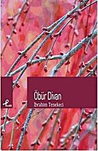 Öbür Divan by İbrahim Tenekeci