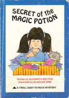 Secret of the Magic Potion (Easy to Read…