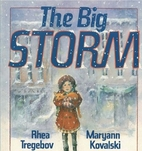 The Big Storm by Rhea Tregebov