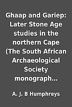 Ghaap and Gariep: Later Stone Age studies in…