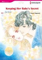 Keeping Her Baby's Secret [Manga] by Sayuri…