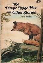 The Dingle Ridge fox, and other stories by…