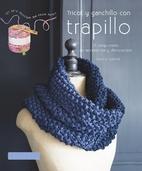 Tricot y ganchillo con trapillo by Larousse…