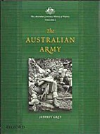 The Australian Army: A History by Jeffrey…
