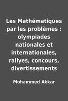 Les Mathématiques par les problèmes :…