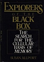Explorers of the Black Box: The Search for…