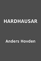 HARDHAUSAR by Anders Hovden
