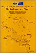 Finniss River land claim : report by…