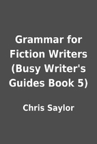 Grammar for Fiction Writers (Busy Writer's…
