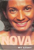 Nova: My Story: The Autobiography of Nova…