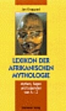 Lexikon der afrikanischen Mythologie.…