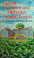Historic mansions and highways around Boston…