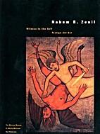 Nahum B. Zenil: Witness to the Self, Testigo…