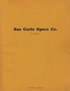 The San Carlo Opera Company of America…