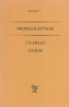 Proprioception by Charles Olson