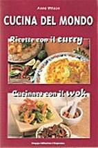 Cucina del Mondo - Ricette con il curry e…