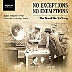 No Exceptions No Exemptions - Great War…