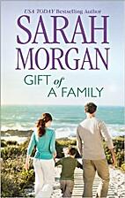 Gift of a Family by Sarah Morgan